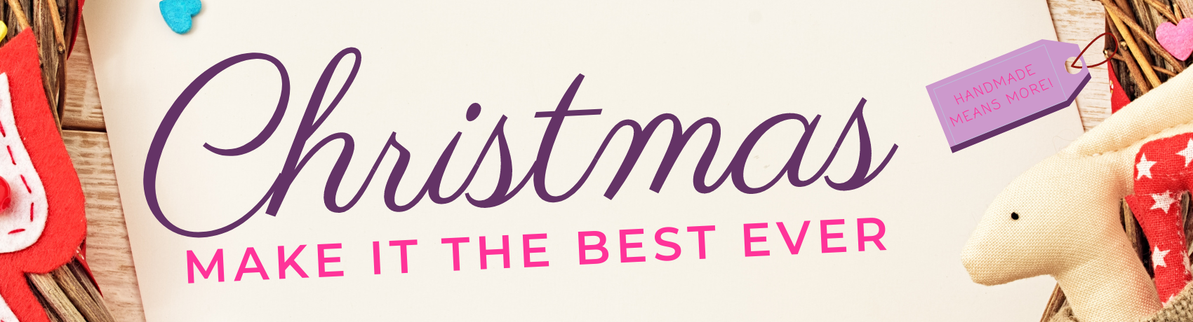 Christmas Make it the Best Ever