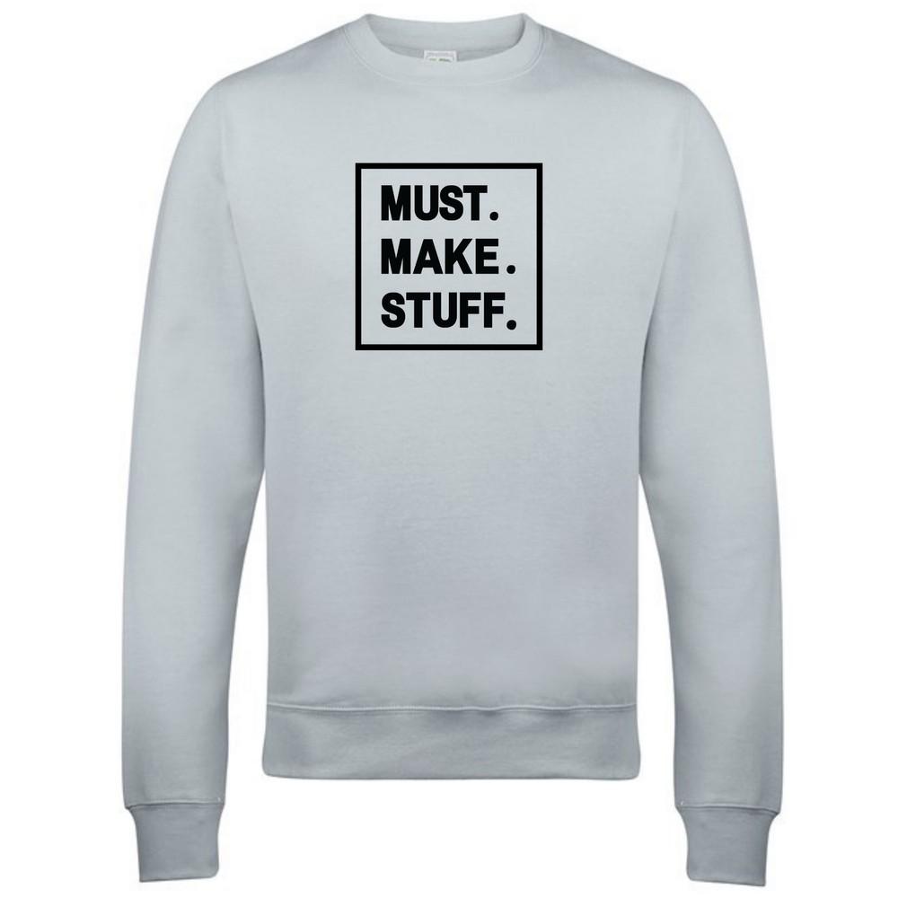 Makers Must Make Stuff Crew Sweatshirt Grey Black