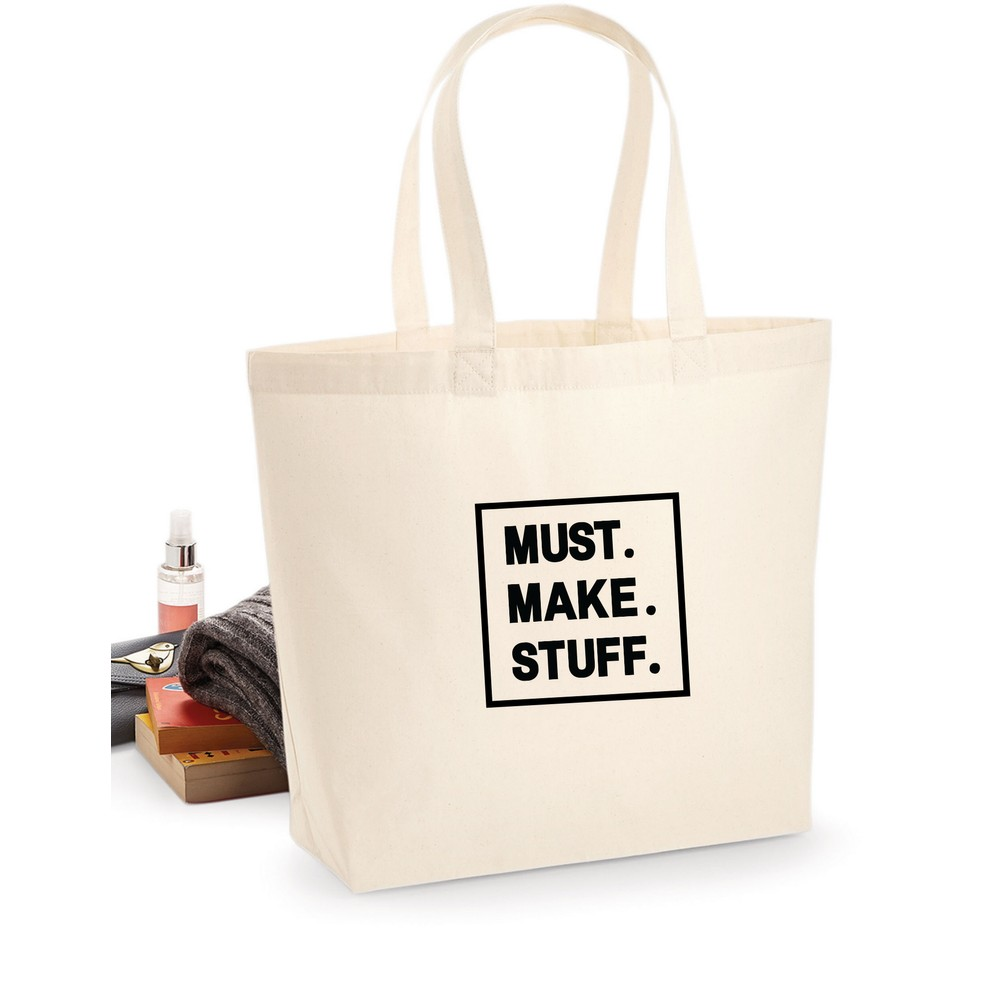 Makers Must Make Stuff Tote Bag Black