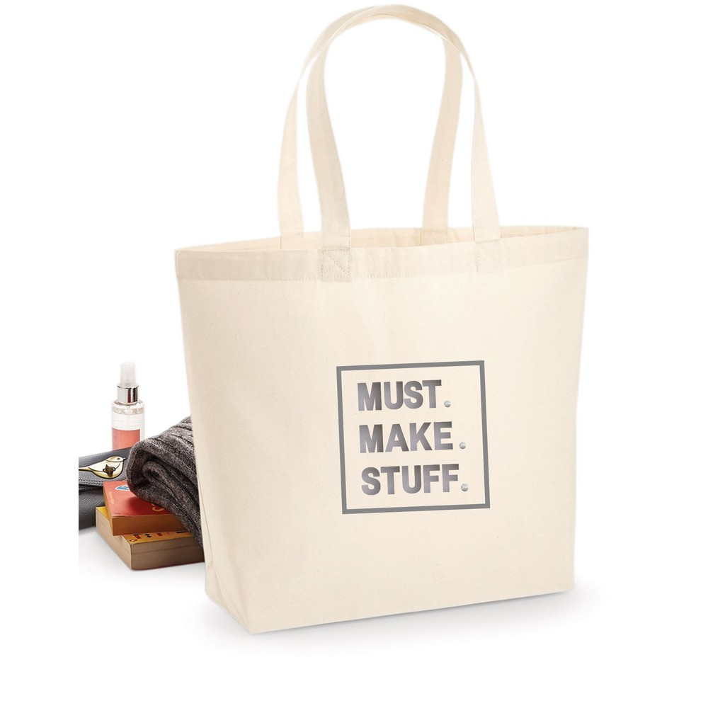 Makers Must Make Stuff Tote Bag Silver