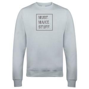 Makers Must Make Stuff Crew Sweatshirt Grey Silver