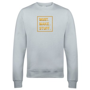 Makers Must Make Stuff Crew Sweatshirt Grey